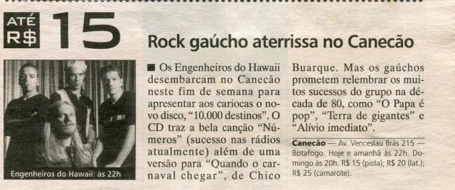 Rock gaúcho aterrisa no Canecão