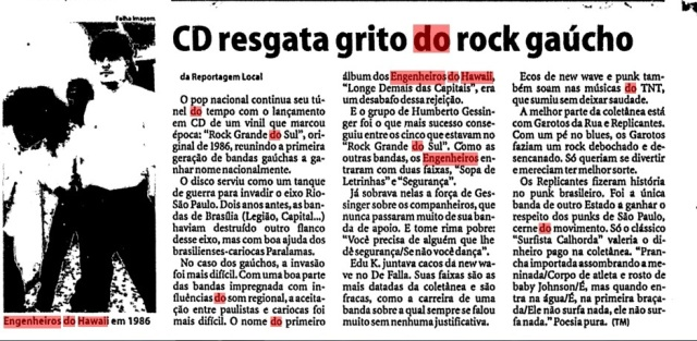 1998 - CD resgata grito do rock gaucho12out