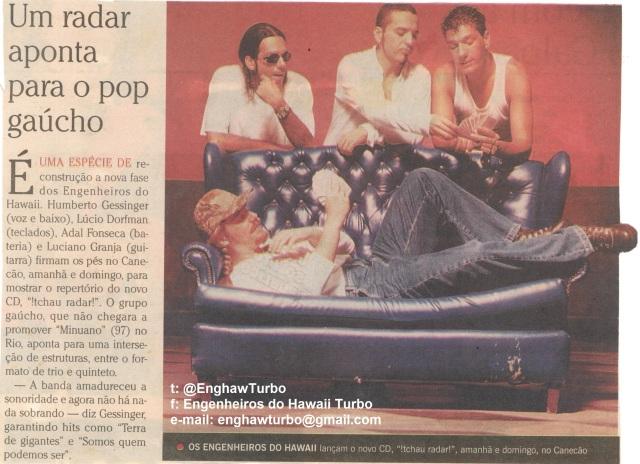 1999 - O Globo